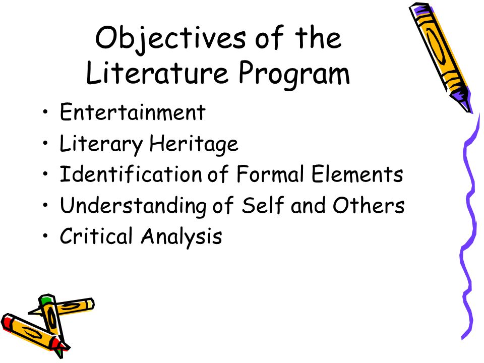 Objectives of the Literature Program