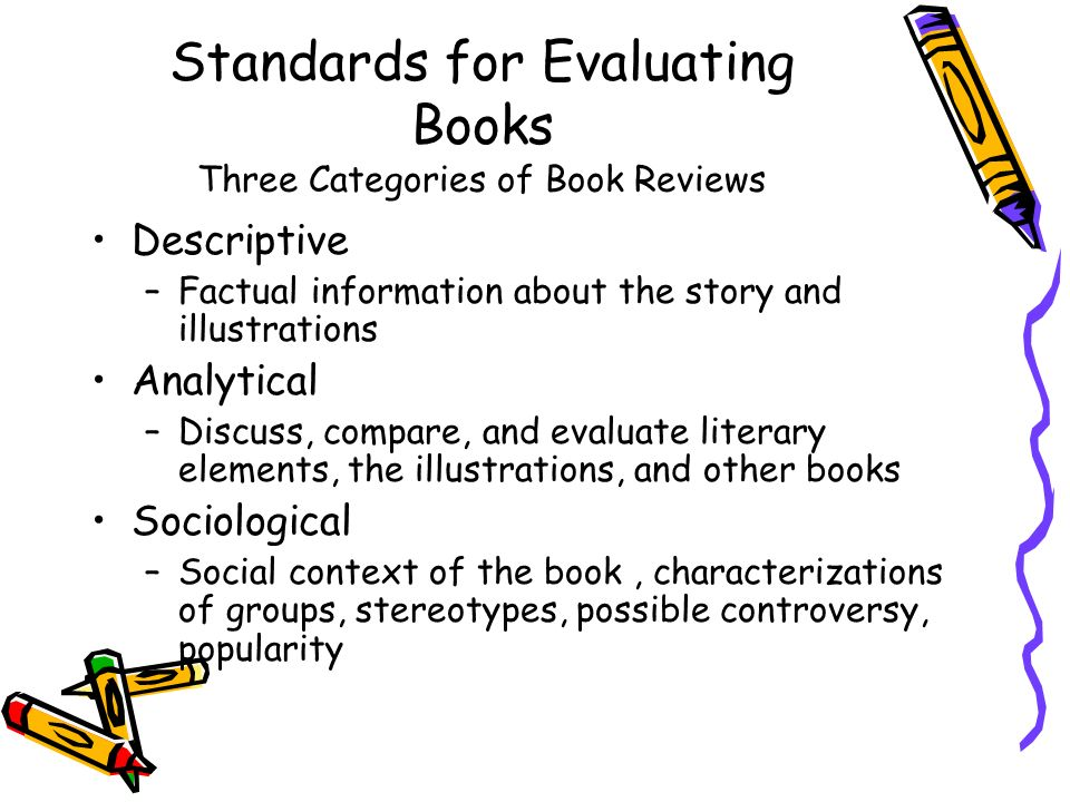 Standards for Evaluating Books Three Categories of Book Reviews