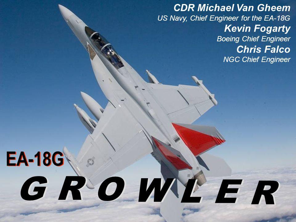 G R O W L E R EA-18G CDR Michael Van Gheem Kevin Fogarty Chris Falco