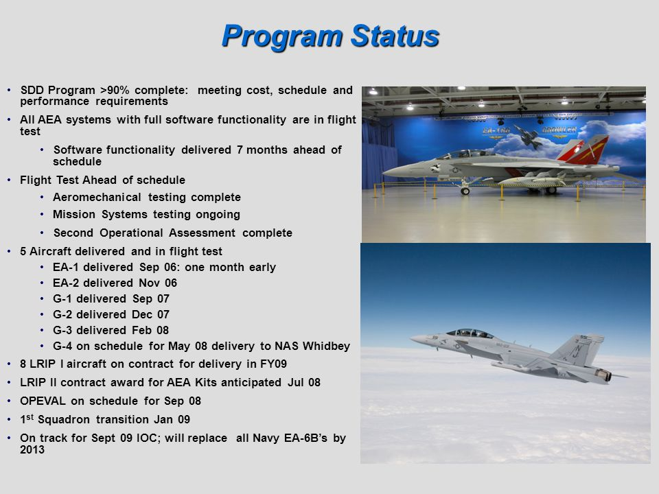 Program Status SDD Program >90% complete: meeting cost, schedule and performance requirements.