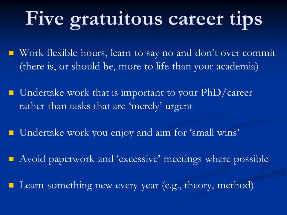 Five gratuitous career tips