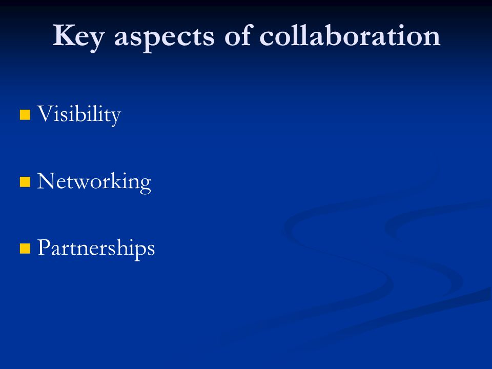 Key aspects of collaboration