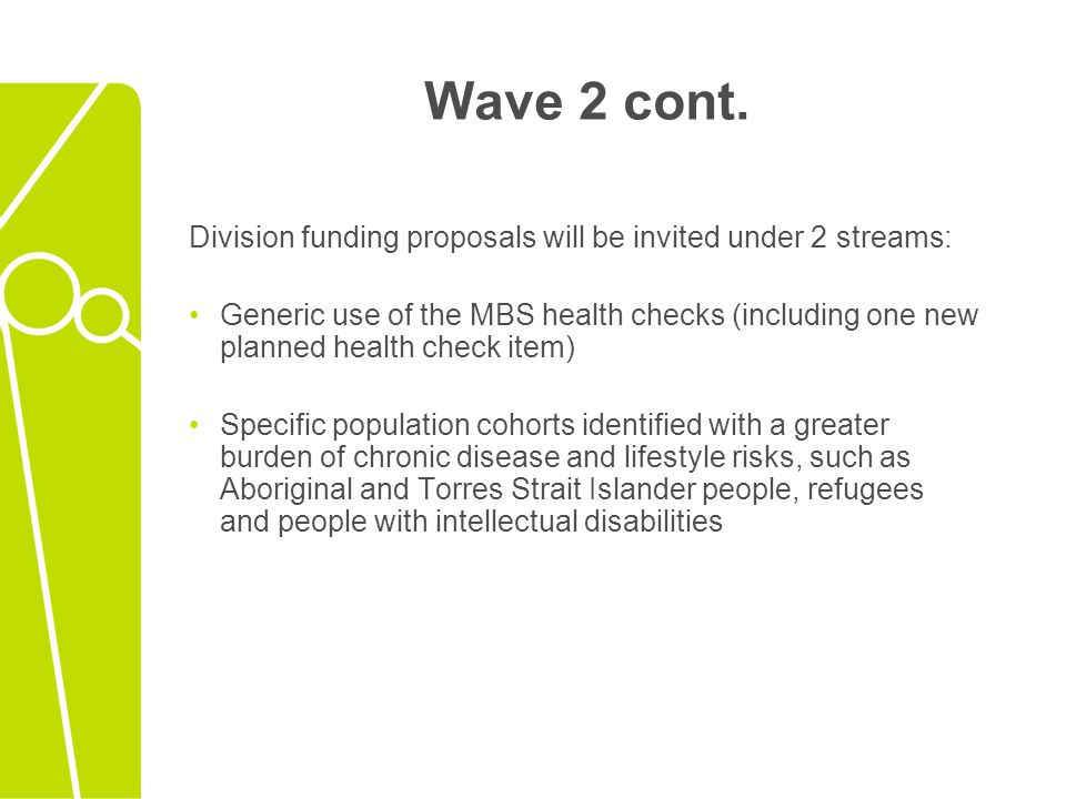 Wave 2 cont. Division funding proposals will be invited under 2 streams: