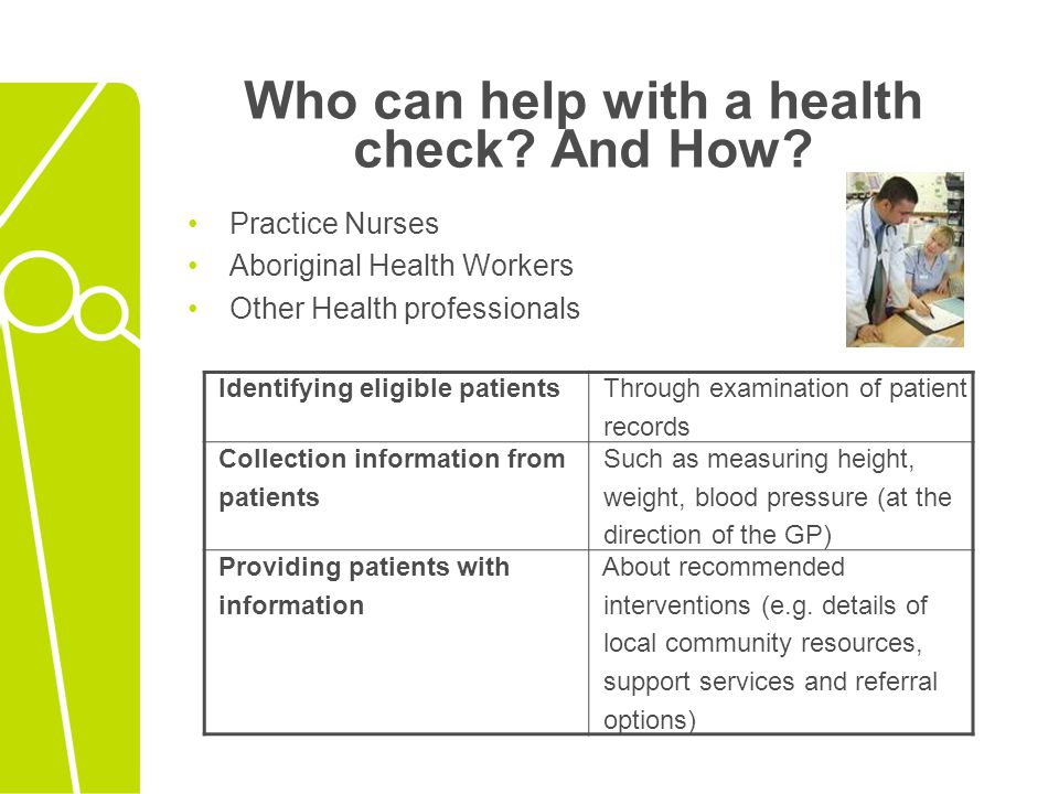 Who can help with a health check And How