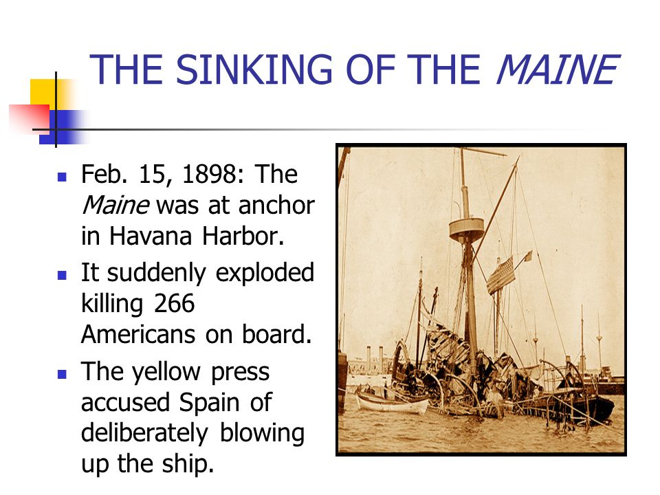 THE SINKING OF THE MAINE