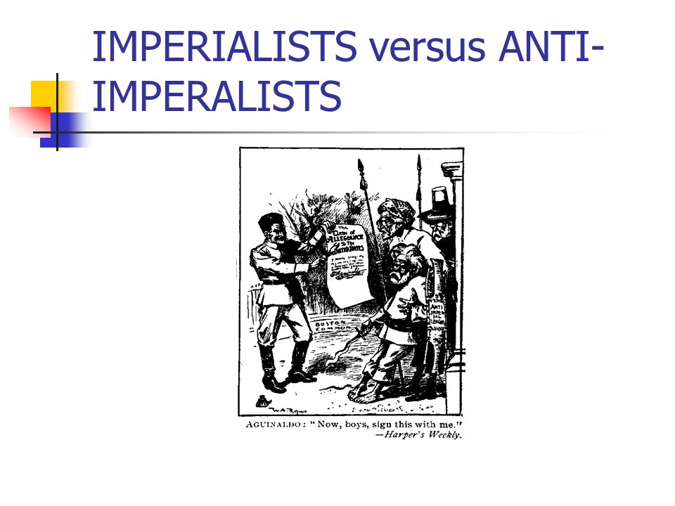 IMPERIALISTS versus ANTI-IMPERALISTS