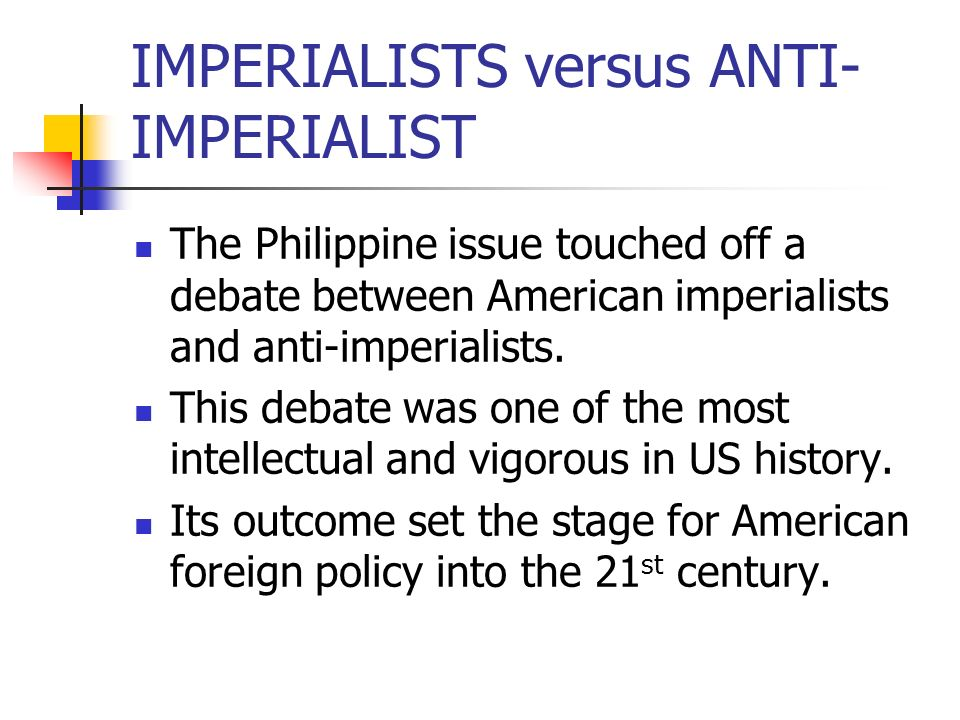 IMPERIALISTS versus ANTI-IMPERIALIST