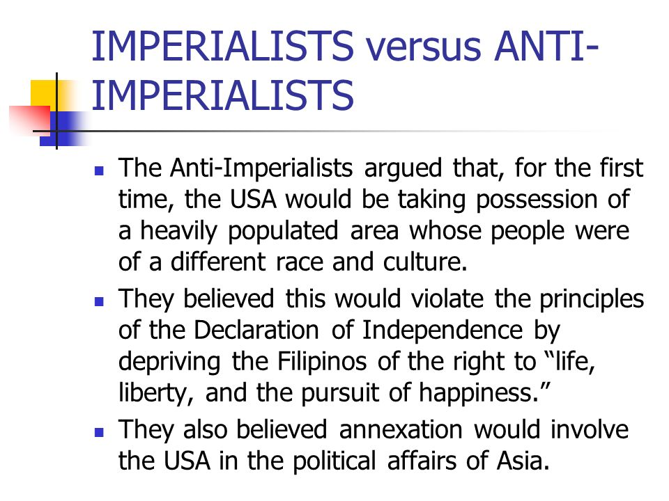 IMPERIALISTS versus ANTI-IMPERIALISTS