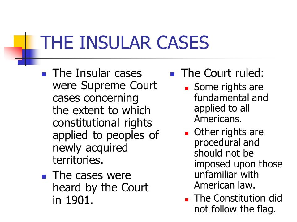 THE INSULAR CASES