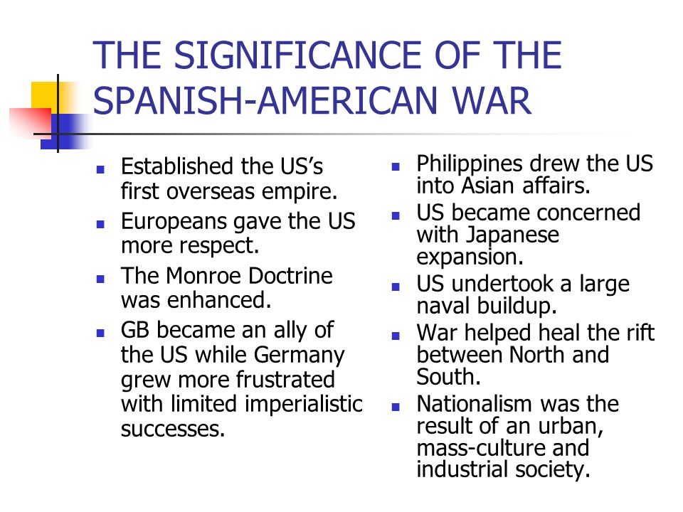 THE SIGNIFICANCE OF THE SPANISH-AMERICAN WAR