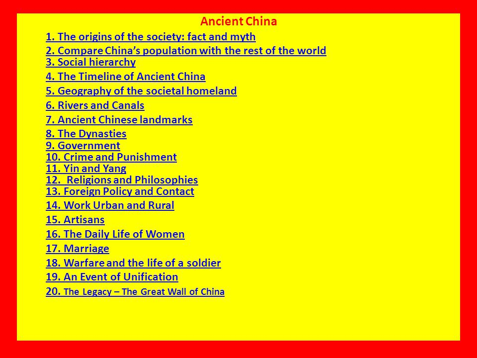 Ancient China 1. The origins of the society: fact and myth