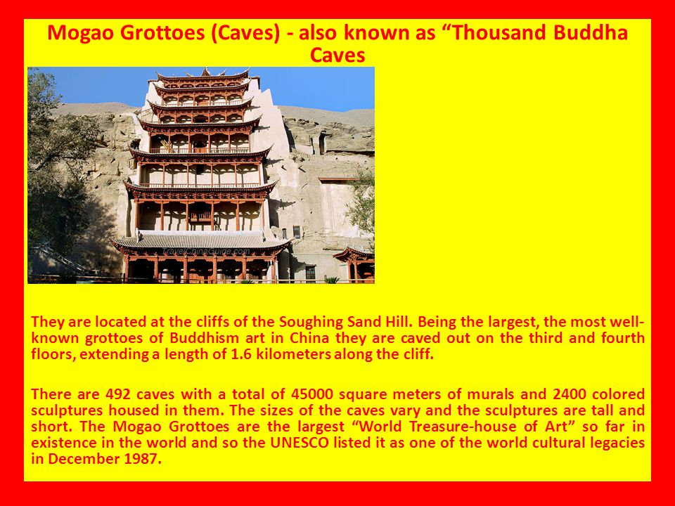 Mogao Grottoes (Caves) - also known as Thousand Buddha Caves