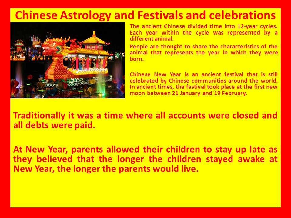 Chinese Astrology and Festivals and celebrations