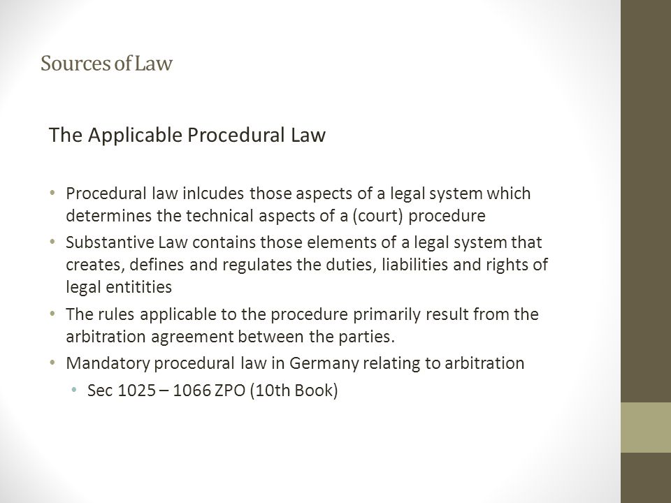 The Applicable Procedural Law