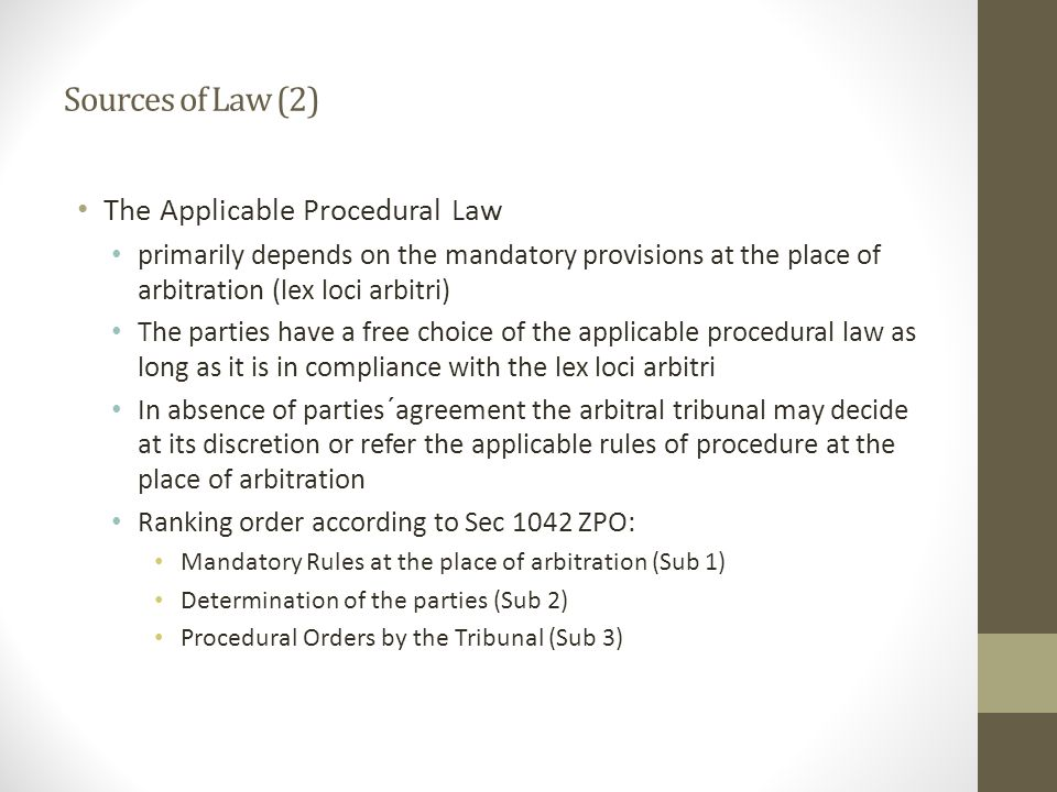 Sources of Law (2) The Applicable Procedural Law