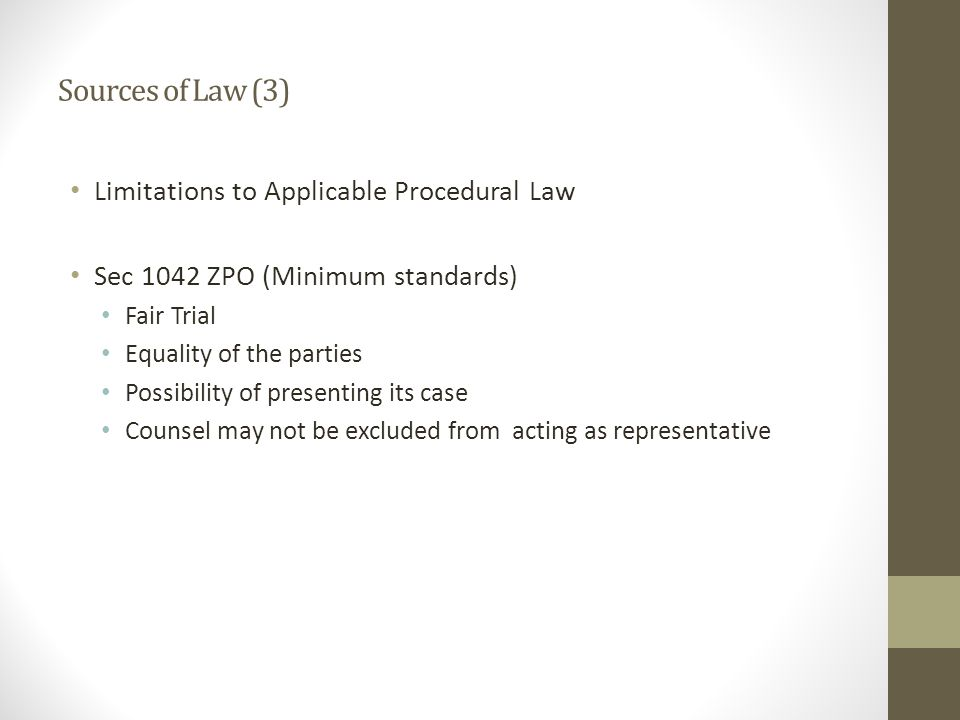 Sources of Law (3) Limitations to Applicable Procedural Law
