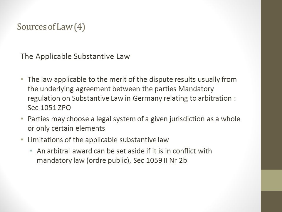 Sources of Law (4) The Applicable Substantive Law