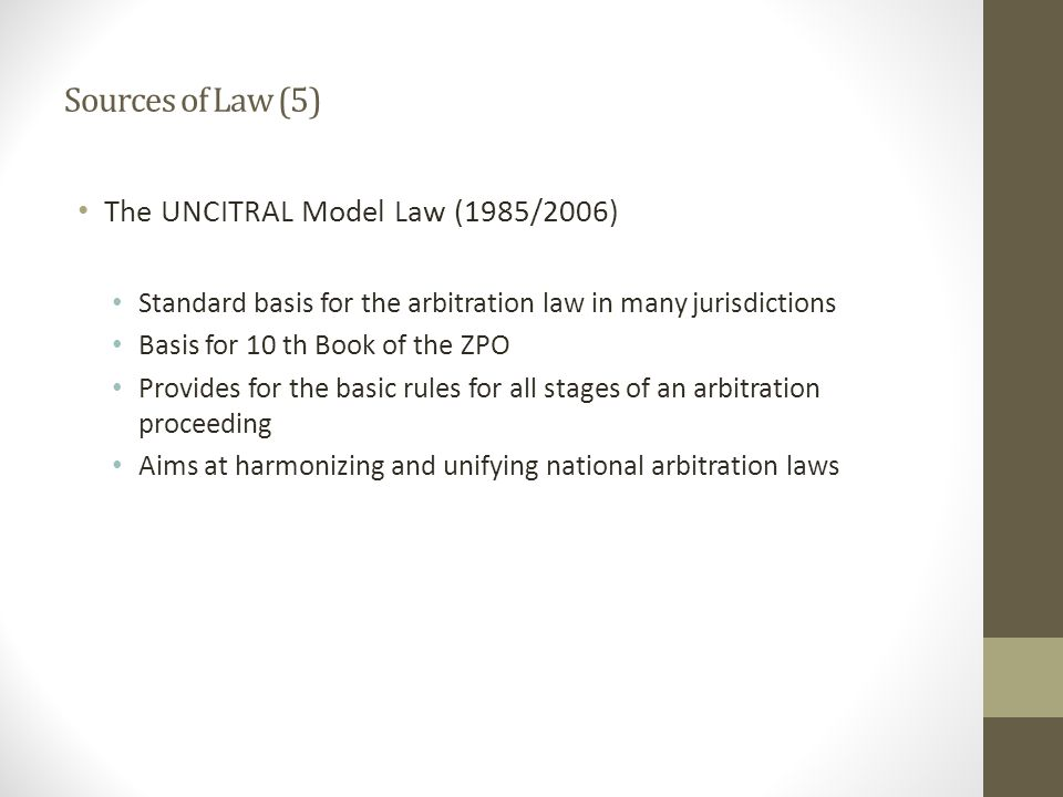 Sources of Law (5) The UNCITRAL Model Law (1985/2006)