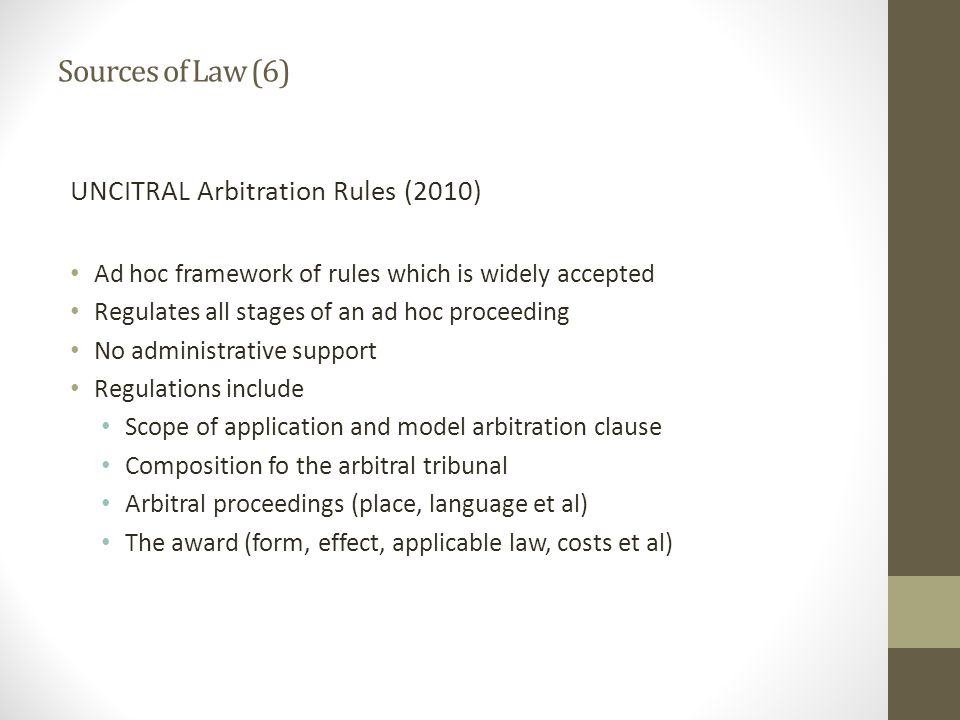 Sources of Law (6) UNCITRAL Arbitration Rules (2010)