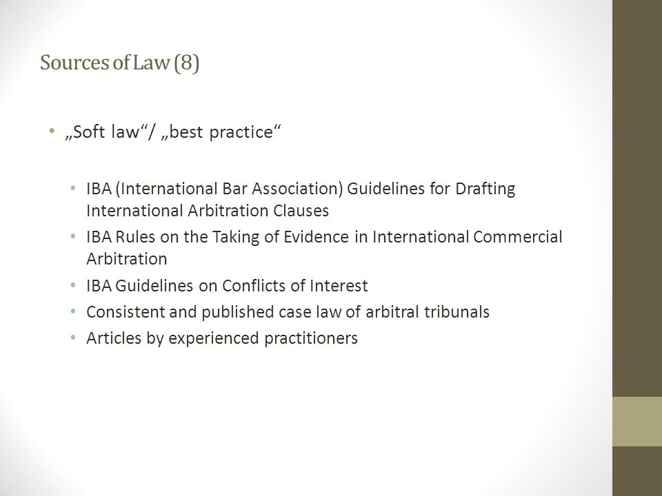 "Sources of Law (8) ""Soft law / ""best practice"