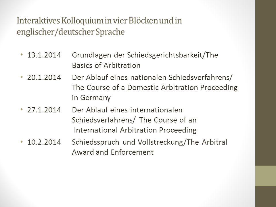 Interaktives Kolloquium in vier Blöcken und in englischer/deutscher Sprache