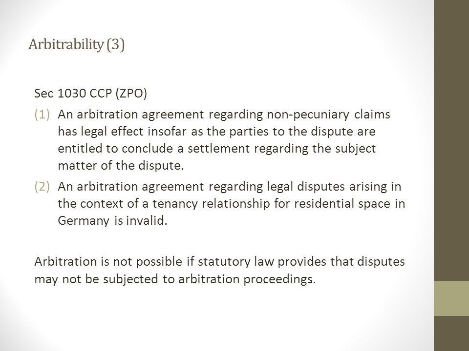 Arbitrability (3) Sec 1030 CCP (ZPO)
