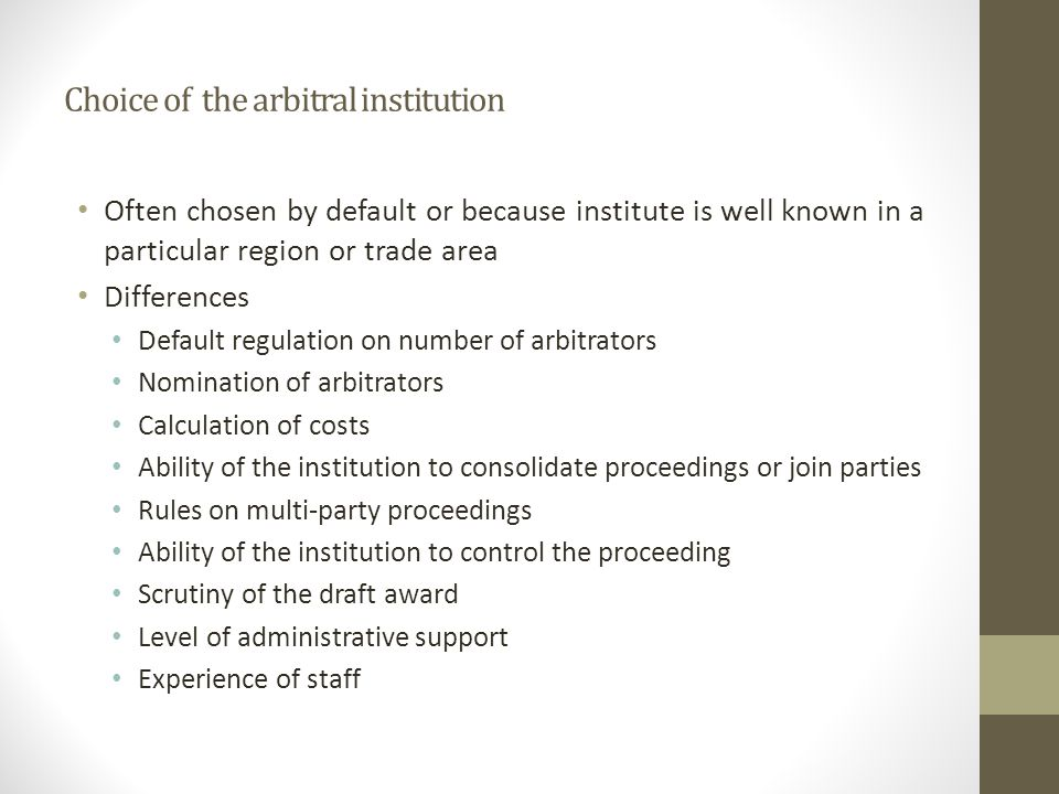 Choice of the arbitral institution