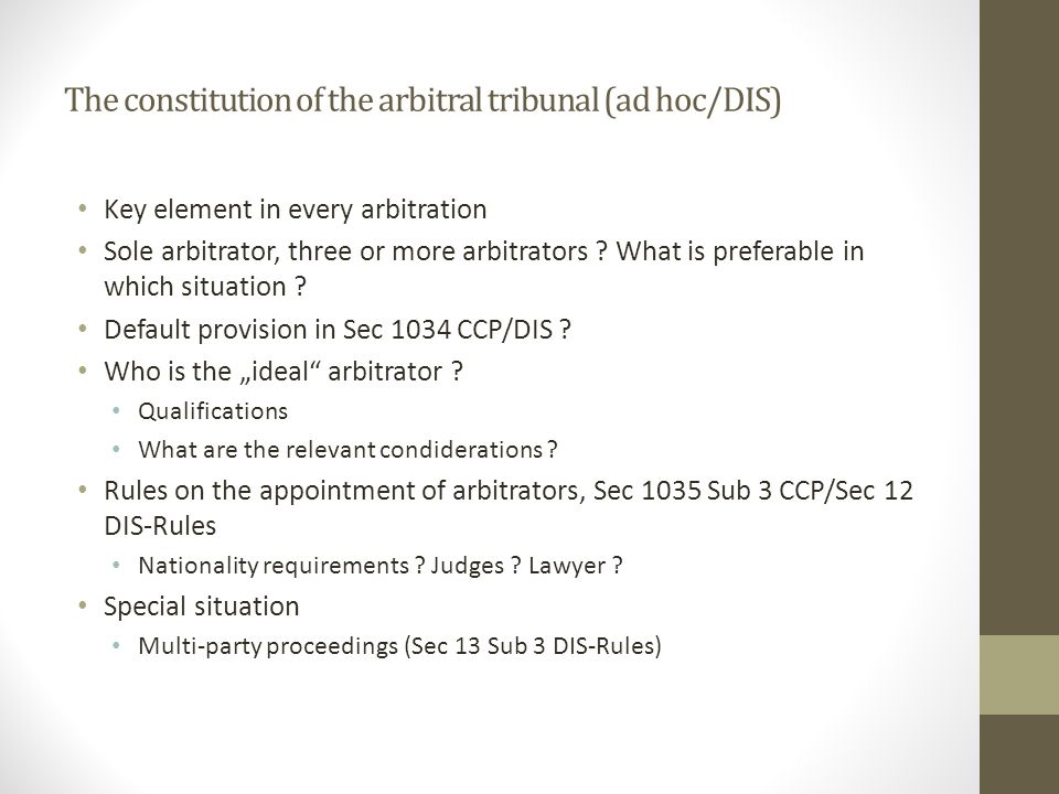 The constitution of the arbitral tribunal (ad hoc/DIS)