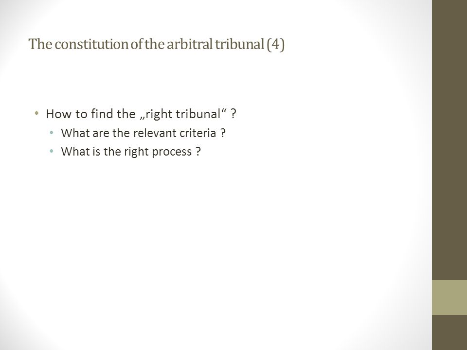The constitution of the arbitral tribunal (4)