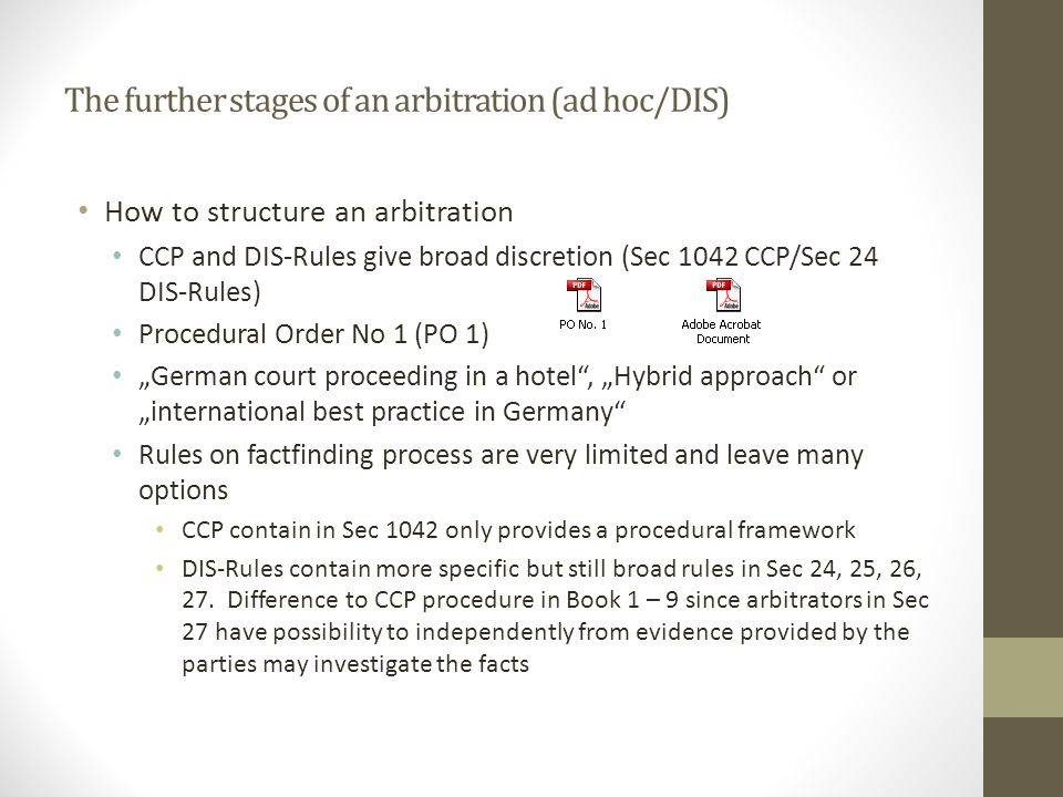 The further stages of an arbitration (ad hoc/DIS)