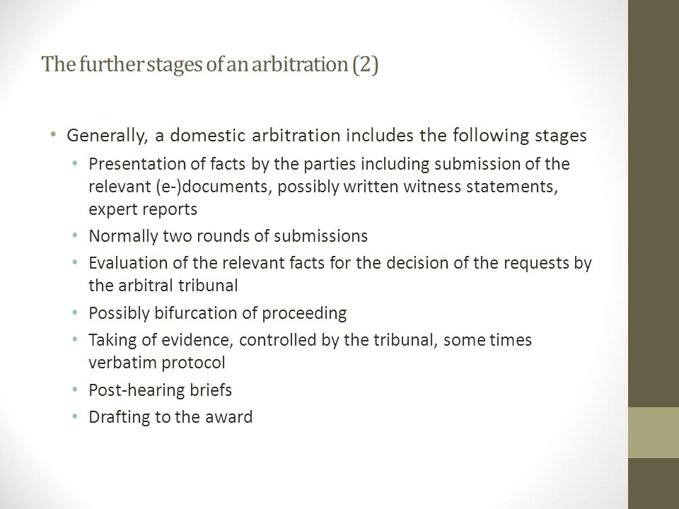 The further stages of an arbitration (2)