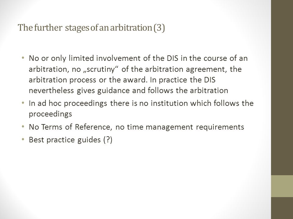 The further stages of an arbitration (3)