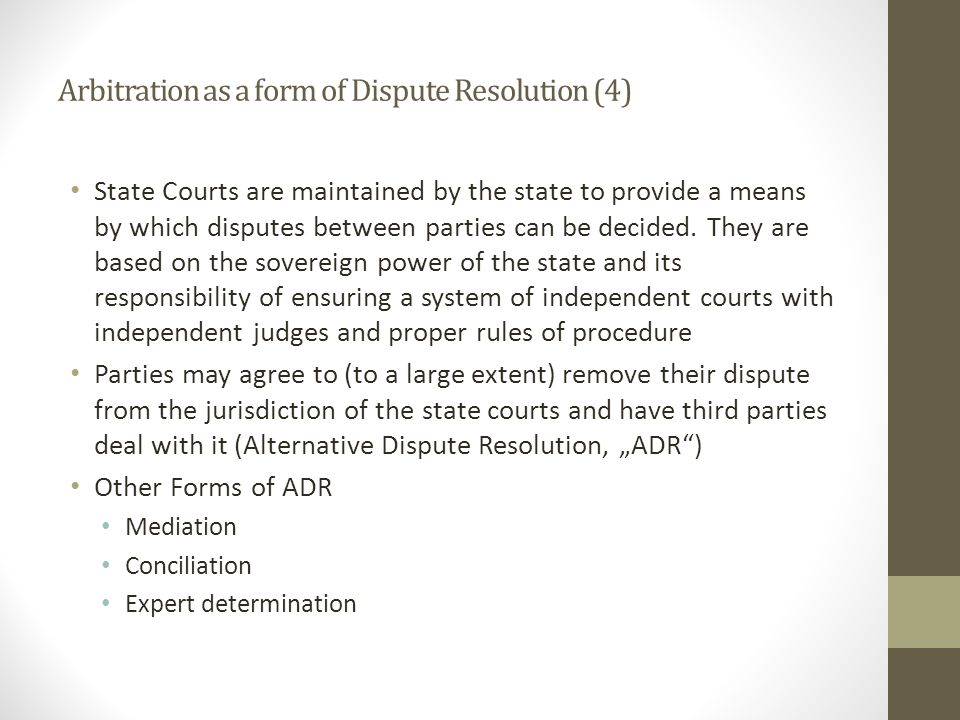 Arbitration as a form of Dispute Resolution (4)