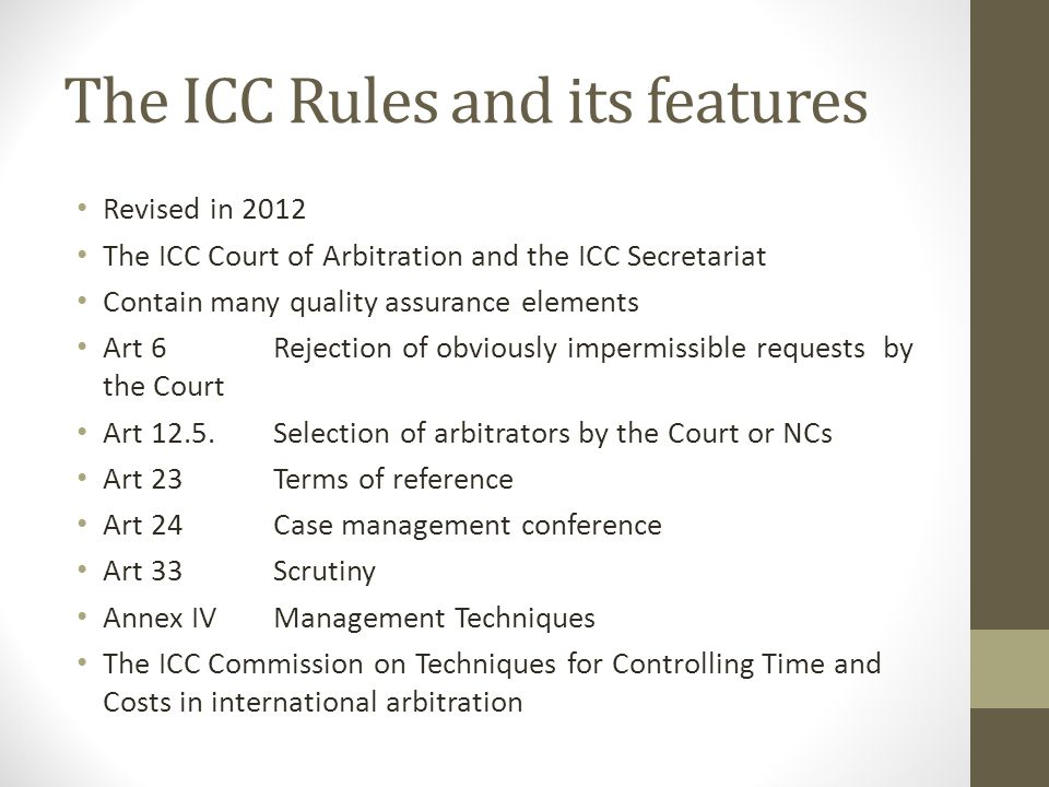 The ICC Rules and its features