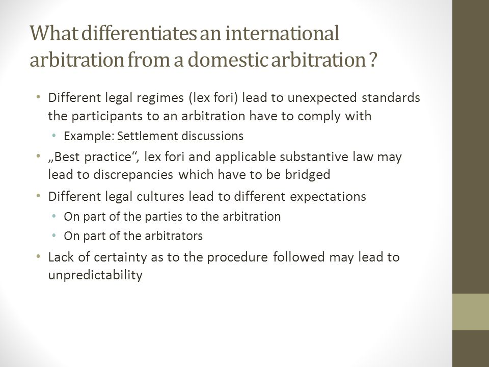 What differentiates an international arbitration from a domestic arbitration