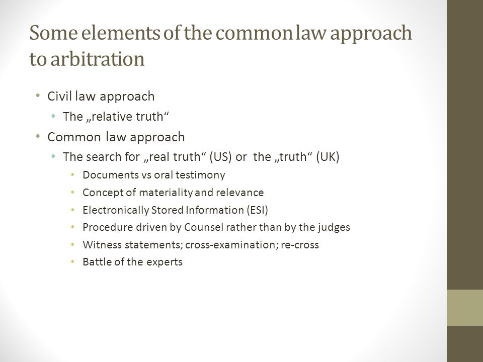 Some elements of the common law approach to arbitration