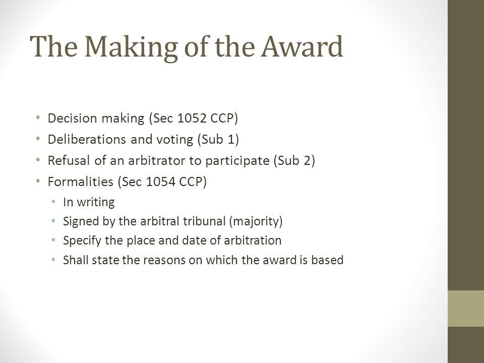 The Making of the Award Decision making (Sec 1052 CCP)