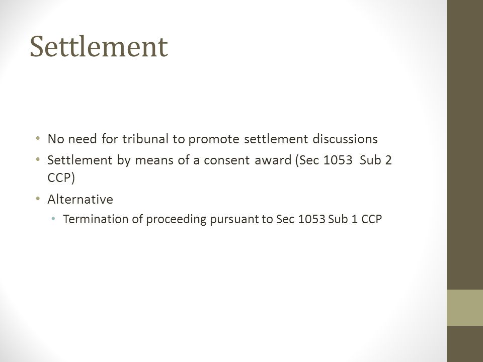 Settlement No need for tribunal to promote settlement discussions