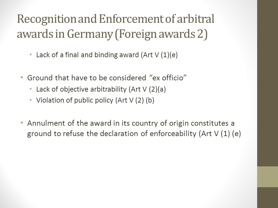Recognition and Enforcement of arbitral awards in Germany (Foreign awards 2)
