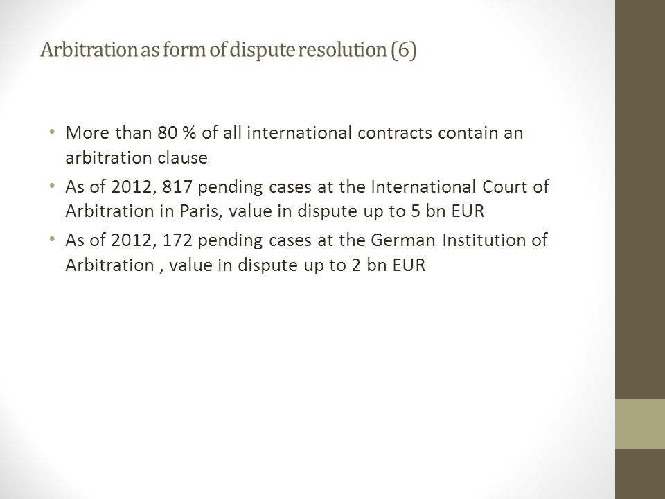 Arbitration as form of dispute resolution (6)