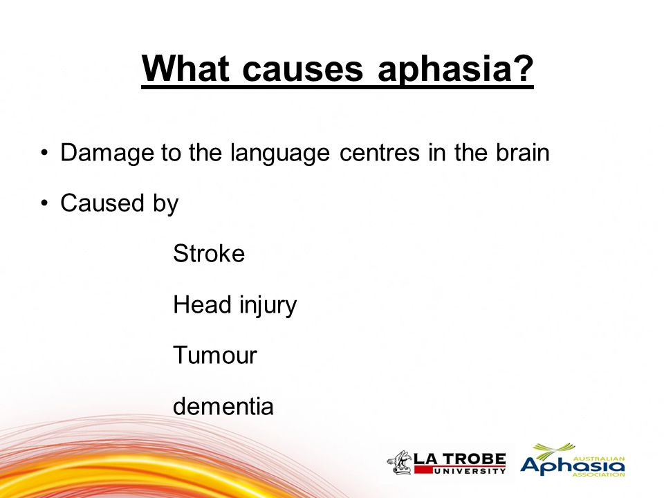 What causes aphasia 10 10 Damage to the language centres in the brain