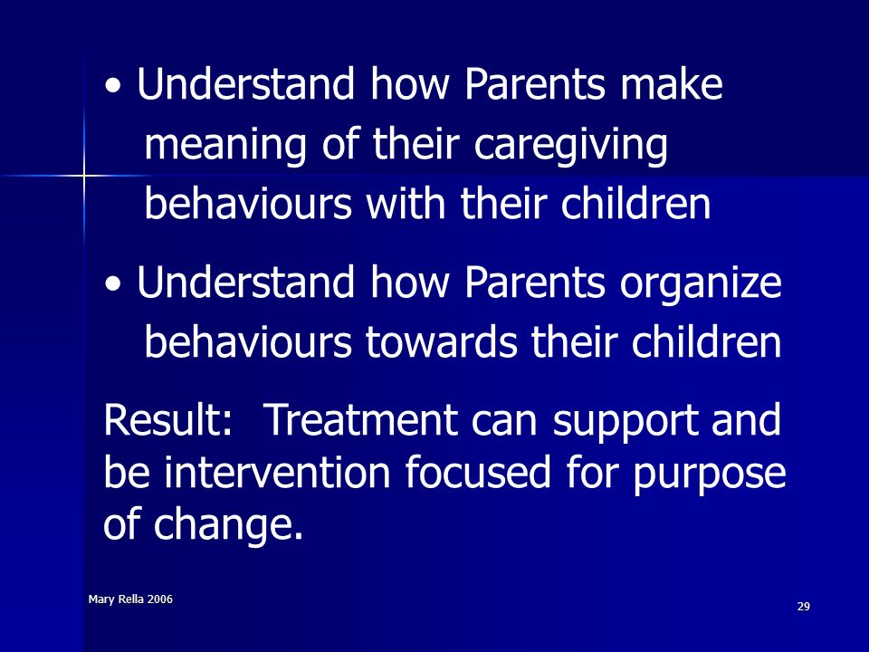 Understand how Parents make meaning of their caregiving