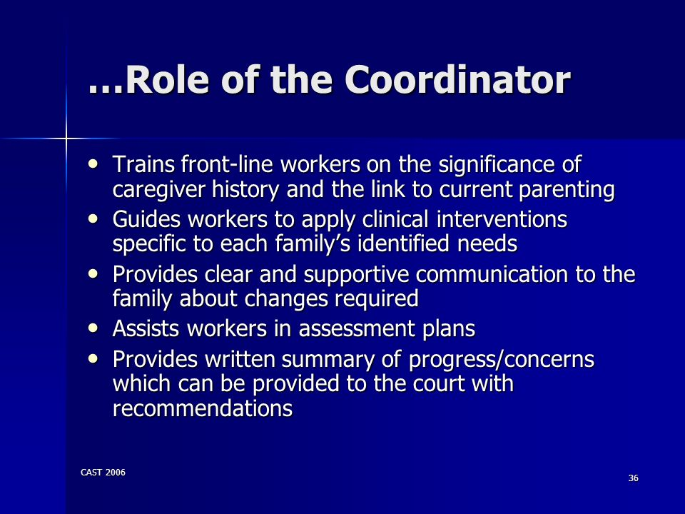 …Role of the Coordinator