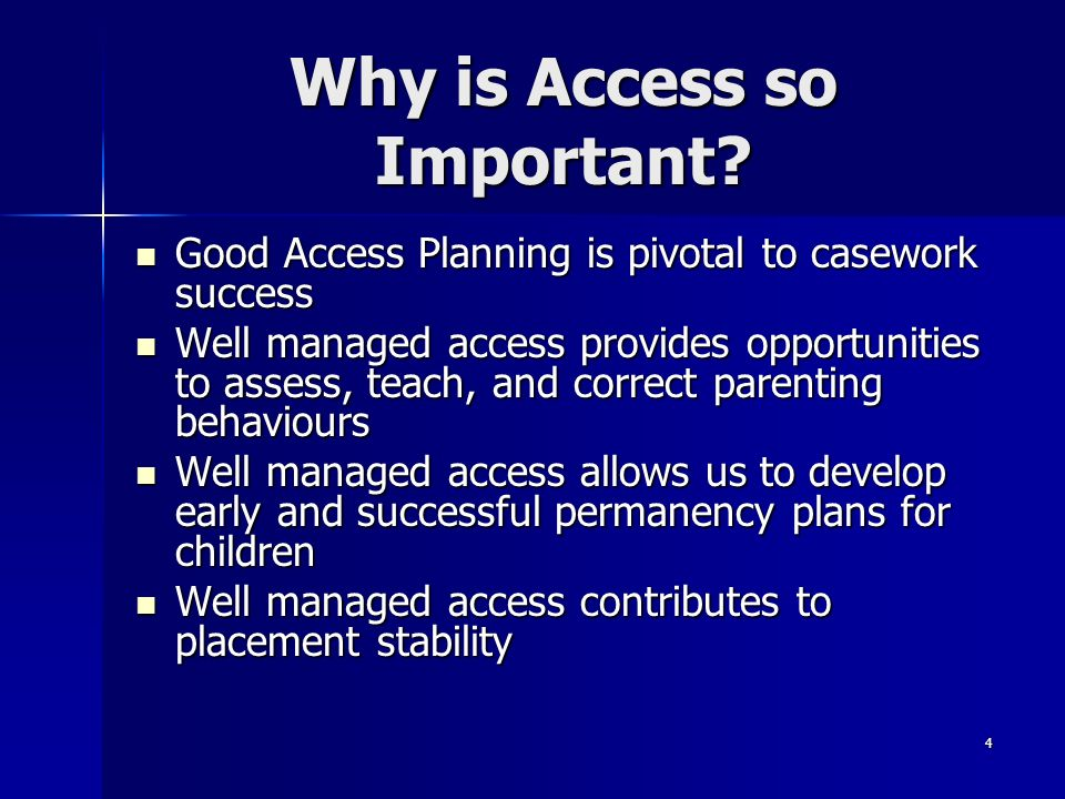Why is Access so Important