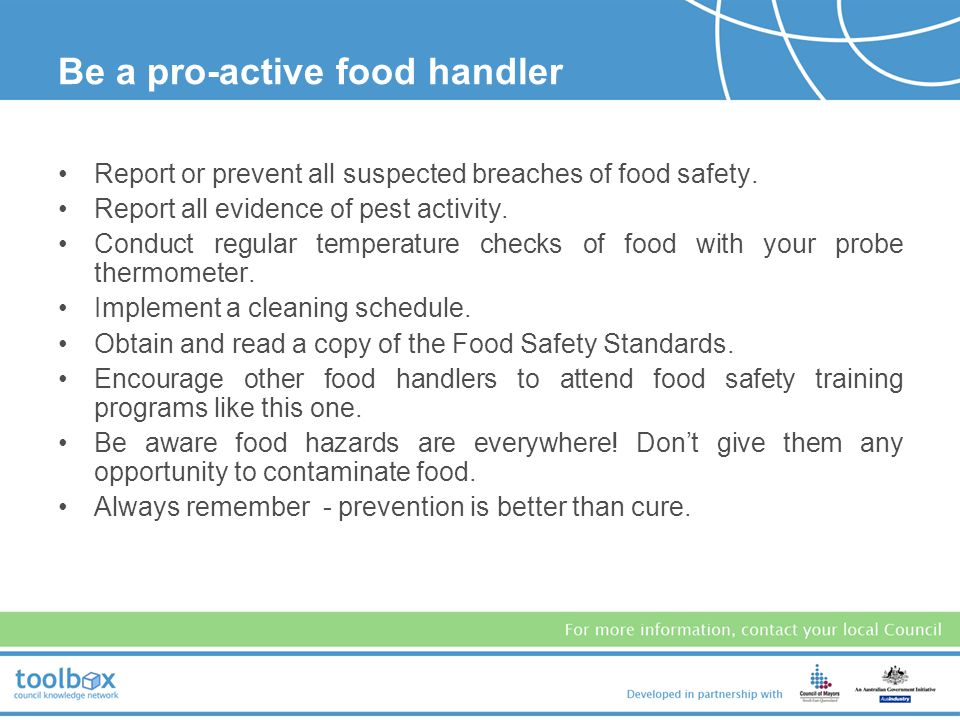 Be a pro-active food handler
