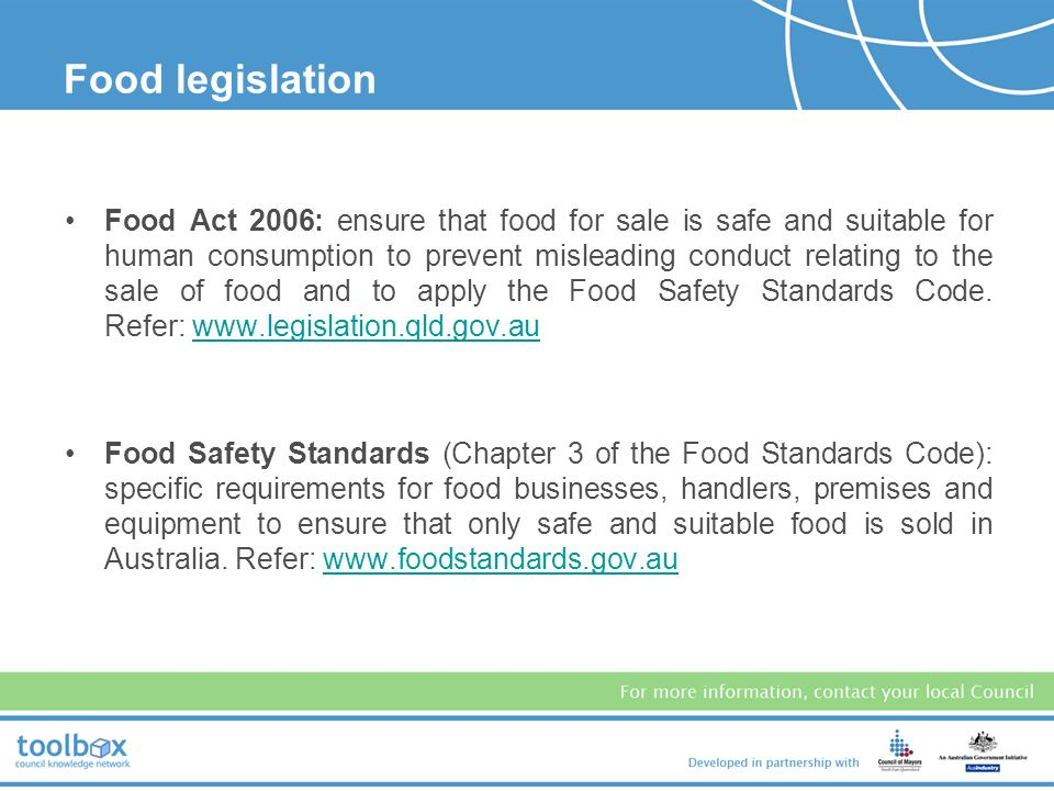 food safety legislation and regulations hospitality Food safety legislation & regulations: food act 2003 (nsw) - the food act is the main legislation relating to the safe handling of food for sale.