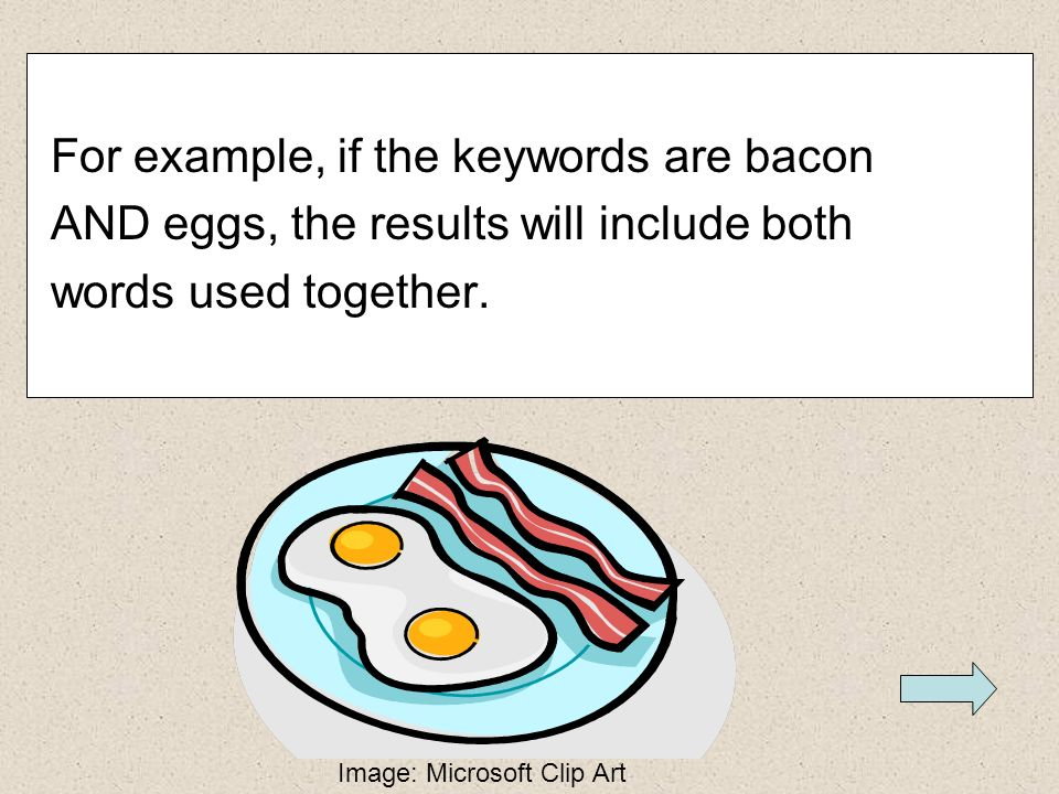 For example, if the keywords are bacon