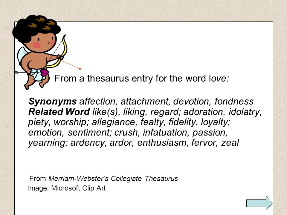 From a thesaurus entry for the word love: