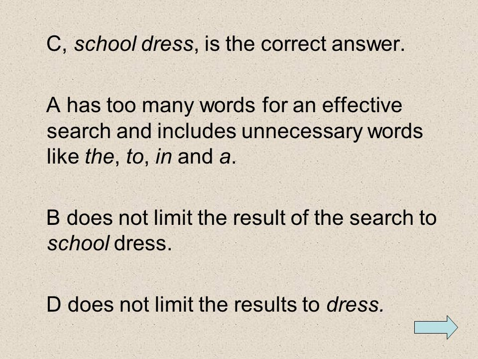 C, school dress, is the correct answer.