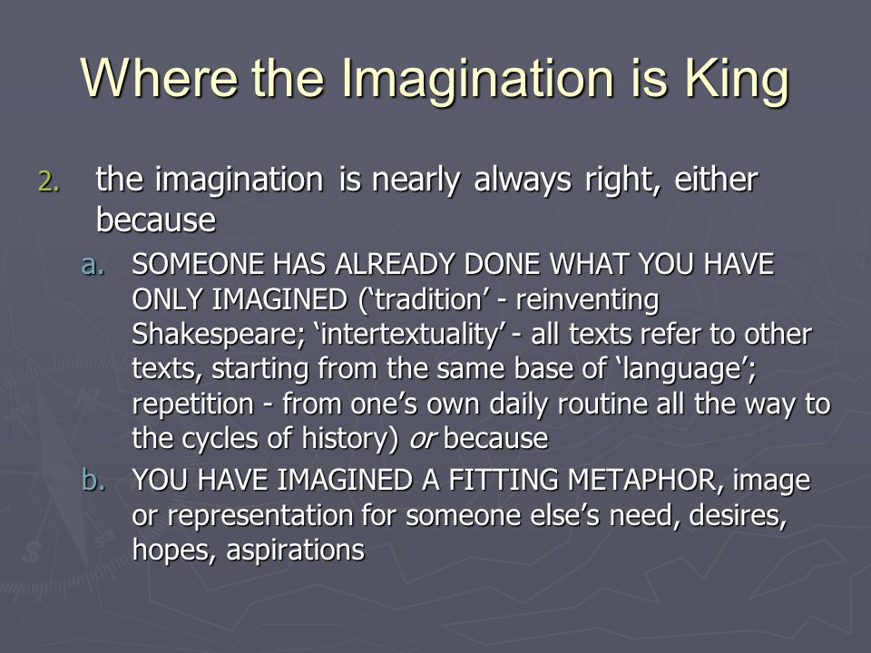Where the Imagination is King